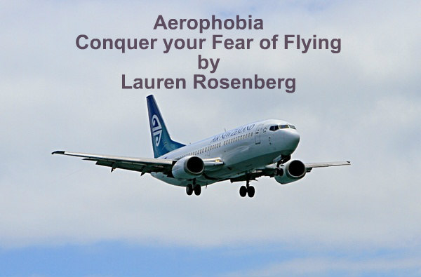 Aerophobia - How to Conquer your Fear of Flying (Download)